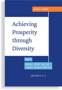 To learn more about cultural diversity reading and studying Achieving Prosperity through Diversity.